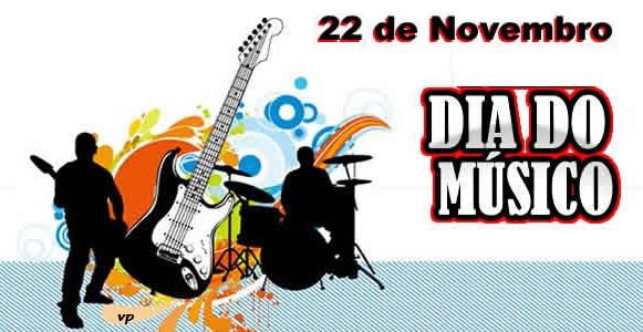 Hoje é dia do Músico 22/11, parabéns a todos os músicos