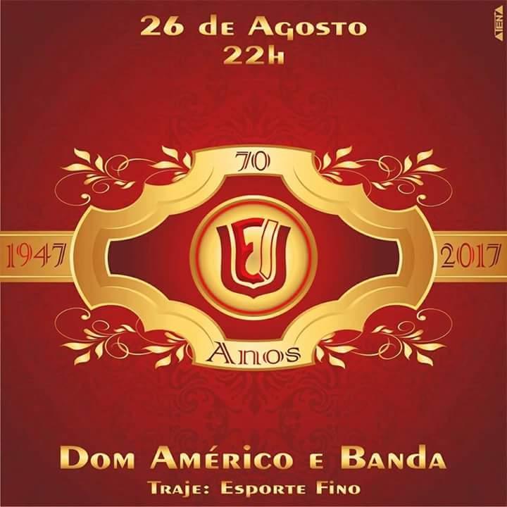 Dom Américo e Banda no Clube União – 26 de agosto