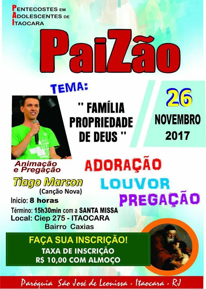 """Paizão 2017 tem como tema: """"Família Propriedade de DEUS"""""""